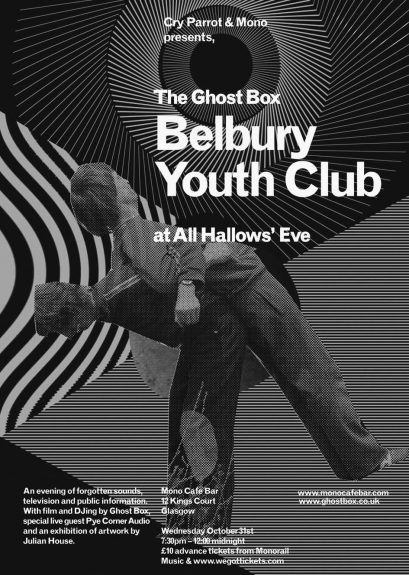 Belbury Youth Club-Ghost Box Records-Julian House-Mono Cafe Glasgow-A Year In The Country