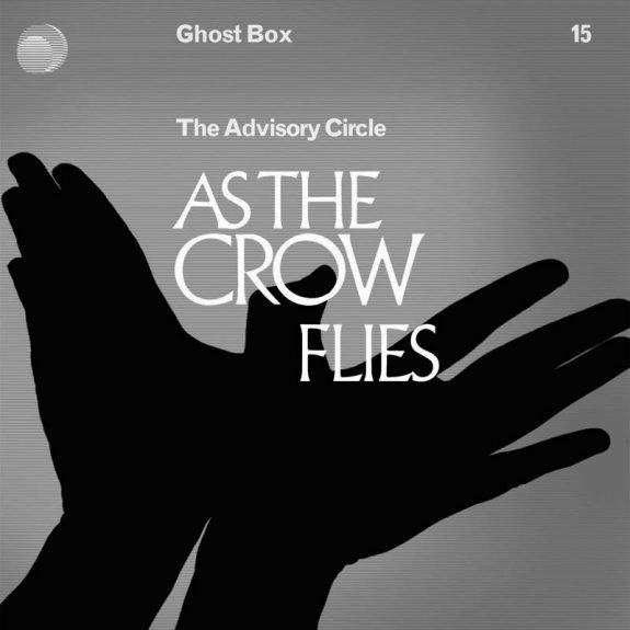The Advisory Circle-As The Crow Flies-Ghost Box-A Year In The Country