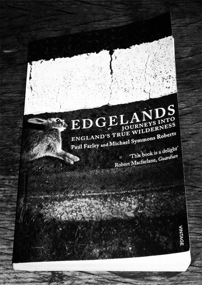 Edgelands book-Paul Farley and Michael Symoons Roberts-Robert Macfarlane-A Year In The Country