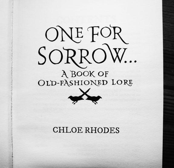 One For Sorrow-Chloe Rodes-A Book of Old Fashioned Lore-Thomas Berwick-A Year In The Country 1