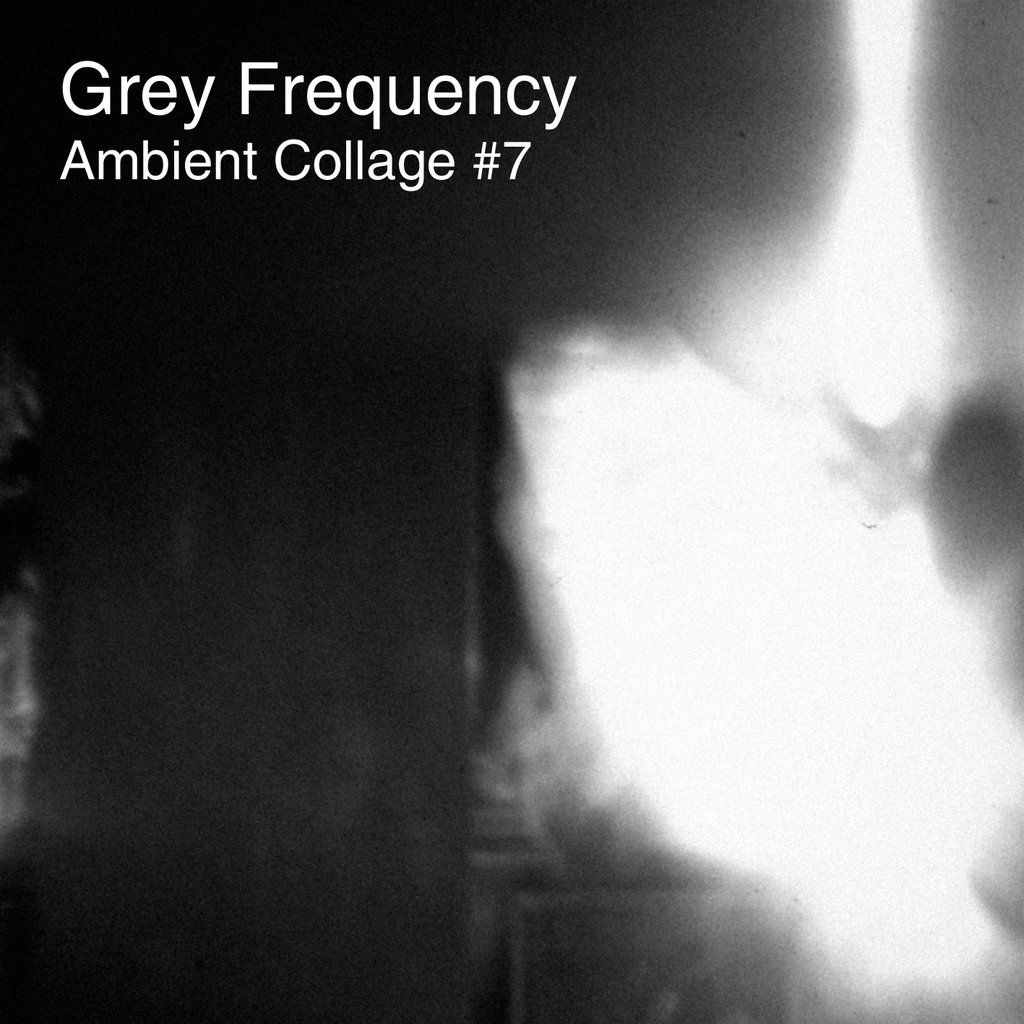 Grey Frequency-Ambient Collage 7-A Year In The Country