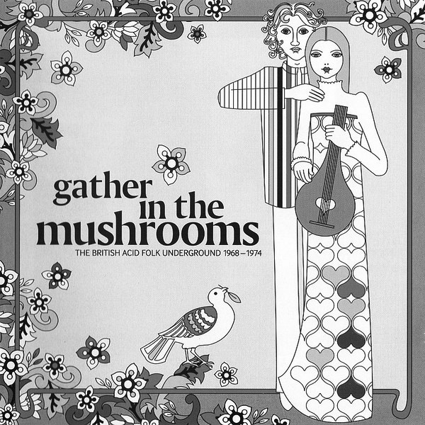 Gather In The Mushrooms-Bob Stanley-The British Acid Folk Underground-album-A Year In The Country