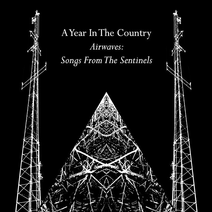 Airwaves-Songs From The Sentinels cover-A Year In The Country