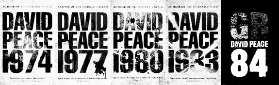 David Peace-1974-1977-1980-1984-GB84-book covers-2