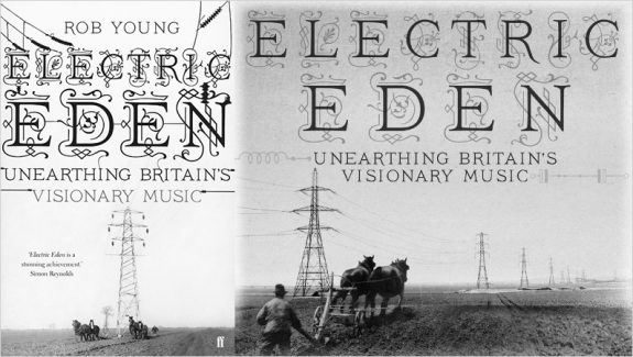Electric Eden-Rob Young-book and CD cover