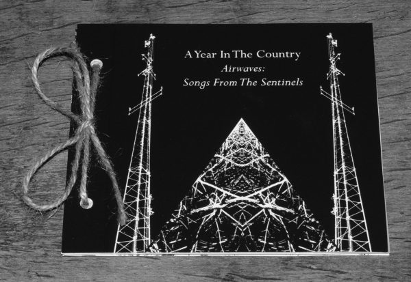 Airwaves-Songs From The Sentinels-Day Edition-front-A Year In The Country-700
