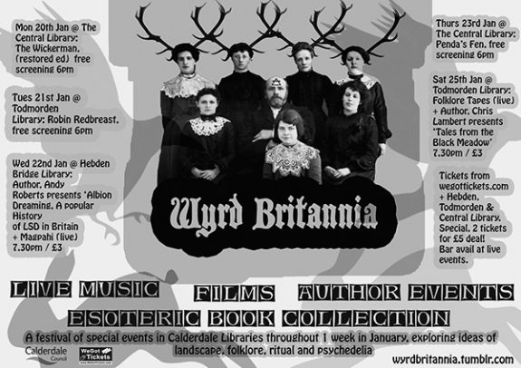 Wyrd Britannia Festival-A Year In The Country