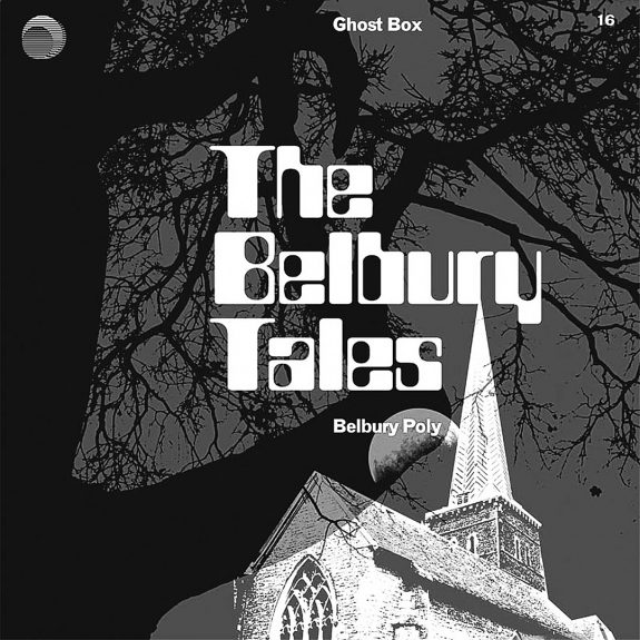 Belbury Tales-Belbury Poly-Julian House-Ghost Box Records-A Year In The Country