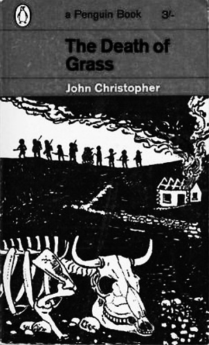 No Blade Of Grass-The Death Of Grass-John Christopher-A Year In The Country
