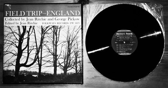 A Field Trip England-Folkways Records-Jean Ritchie and Georg Pickow-A Year In The Country