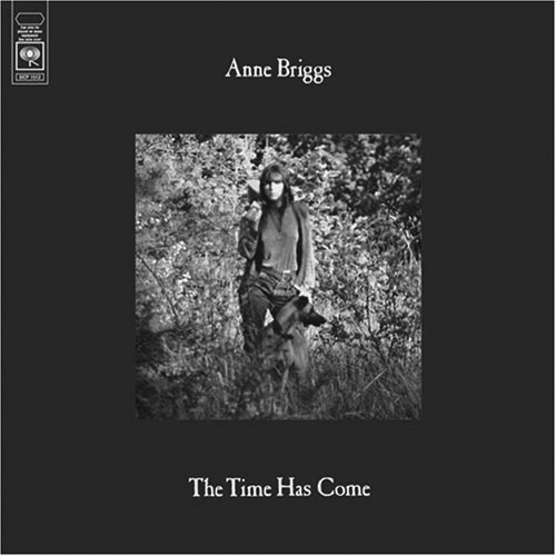 Anne Briggs-The Time Has Come-A Year In The Country