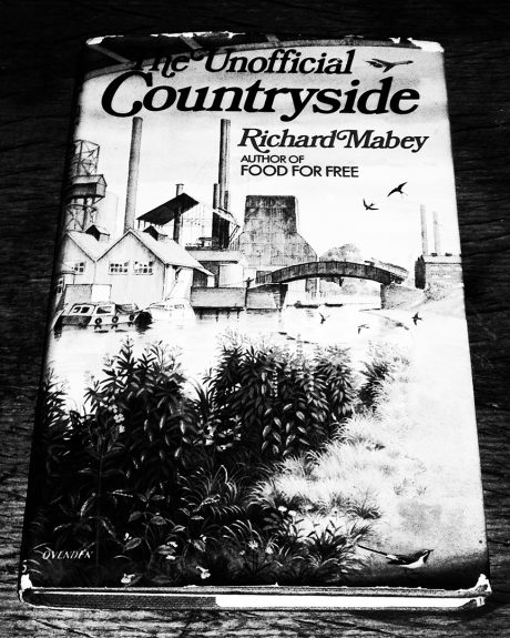 Richard Mabey-The Unofficial Countryside-Little Toller Books-A Year In The Country