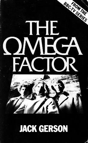 The Omega Factor-Jack Gerson-tv tie in tv adaptation book-A Year In The Country