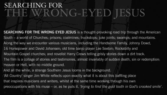 Searching For The Wrong Eyed Jesus-Jim White-Harry Crews-A Year In The Country