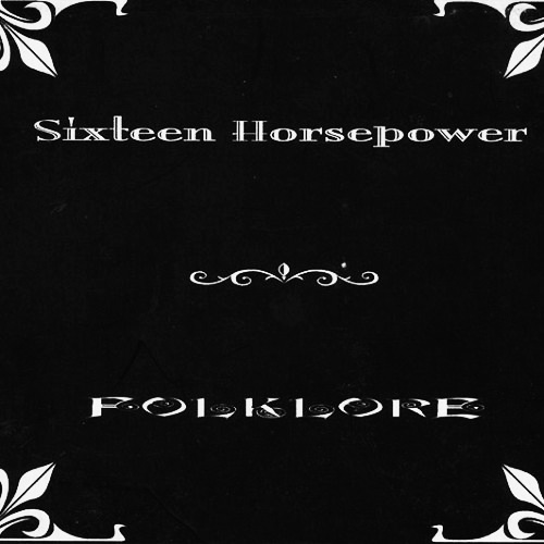 Sixteen Horsepower-Folklore-A Year In The Country
