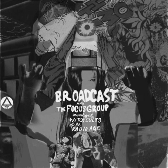 Broadcast-and-The-Focus-Group-Investigate-Witch-Cults-of-the-Radio-Age-Warp Records-Ghost Box Records-A Year In The Country.jpg