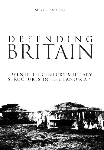 Defending Britain-Mike Osborne-A Year In The Country
