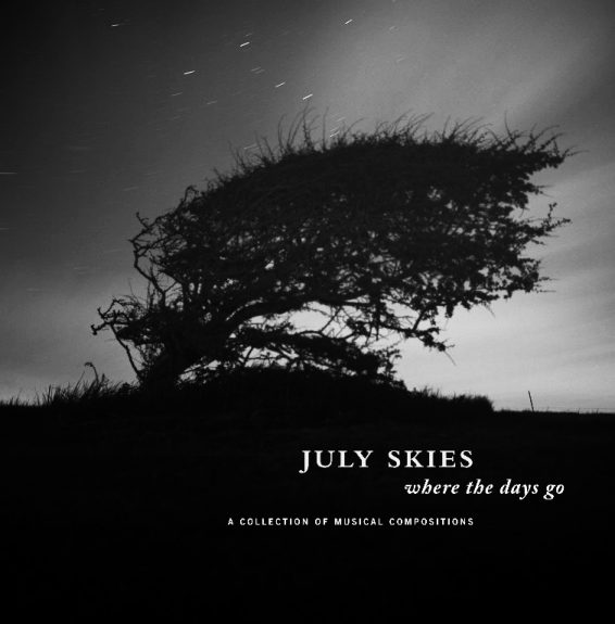 July Skies-Where The Days Go-A Year In The Country