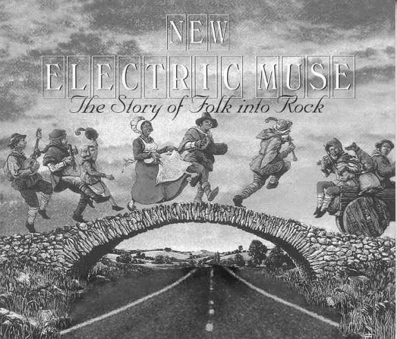 New Electric Muse-The Story Of Folk Into Rock-A Year In The Country-2