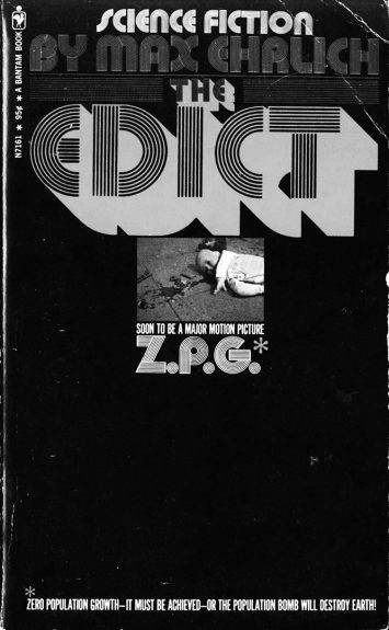 Z.P.G.-1972-Oliver Reed-Geraldine Chaplin-Diane Cilento-The Edict-Max Ehrlich-A Year In The Country