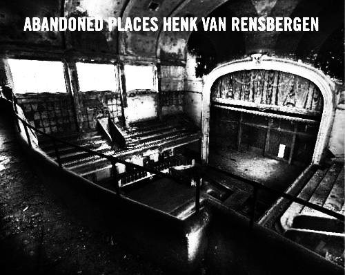 Abandoned Places-Henk Van Rensenberben-A Year In The Country