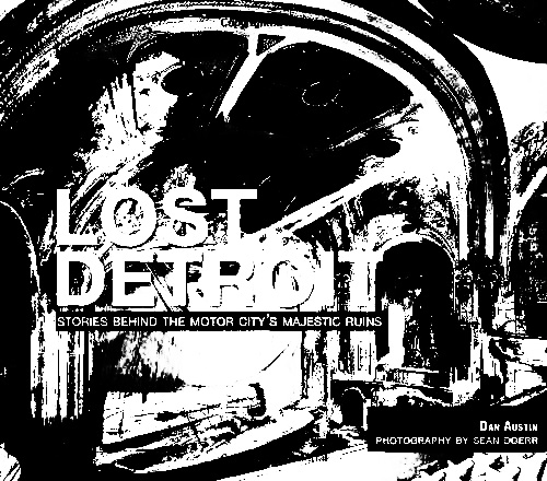 Lost Detroit-Dan Austin-Sean Doerr-A Year In The Country
