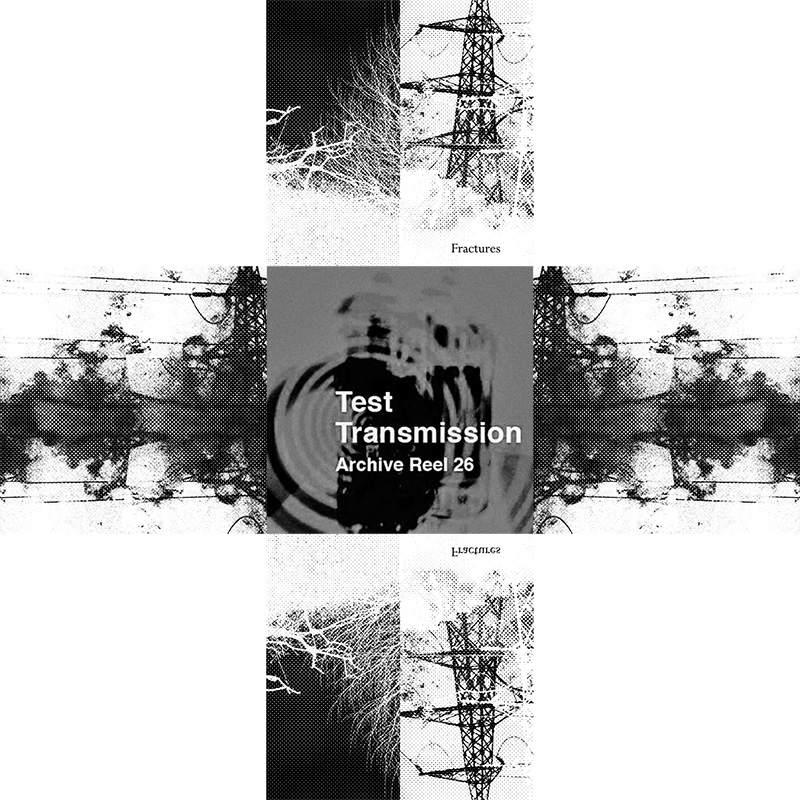 Keith Seatman-Test Transmission Archive Reel 26-The Hare And The Moon-Fractures-A Year In The Country