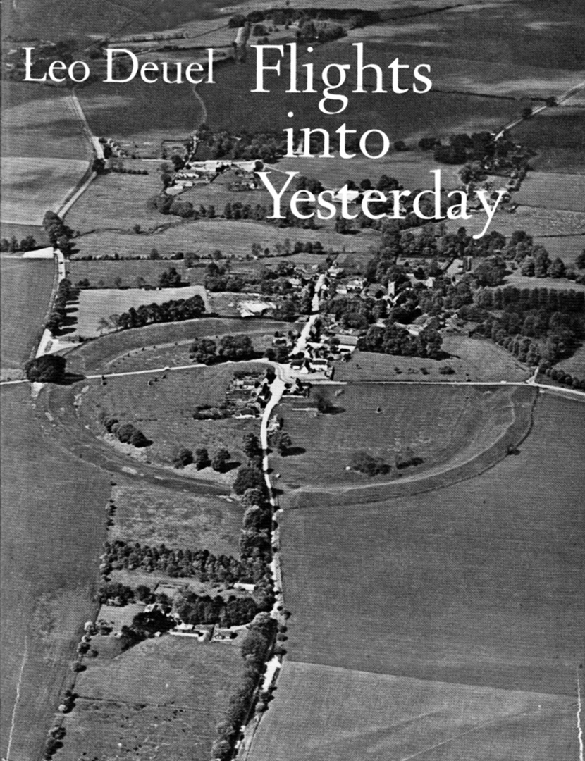 Leo Deuel-Flights Into Yesterday-Aerial Archeology-A Year In The Country