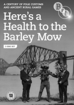 Heres To The Health Of The Barley Mow-BFI-folk customs DVD