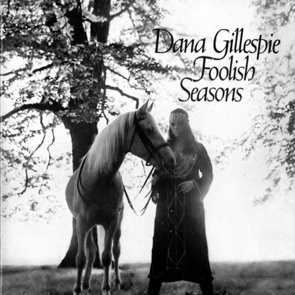 Dana Gillespie-Foolish Seasons