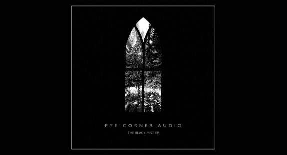Pye Corner Audio-The Black Mist EP-Front And Follow-2
