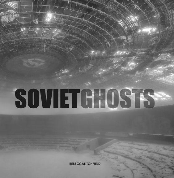 Rebecca Litchfield-Soviet Ghosts-book cover
