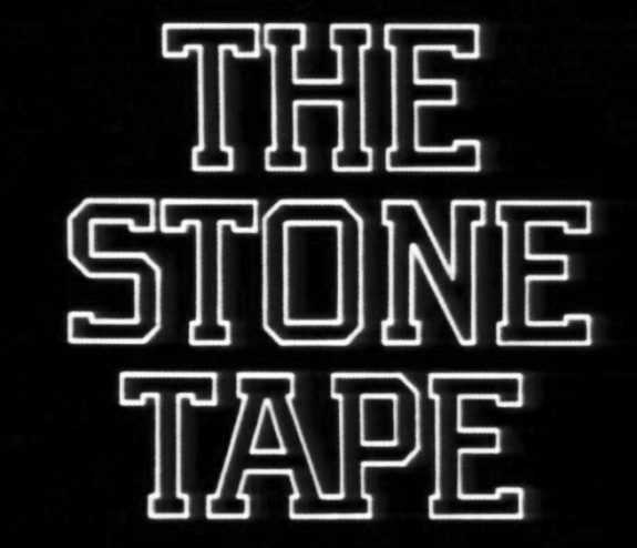 The Stone Tape-1972-logo credits-Nigel Kneale