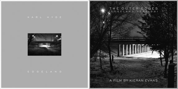 Karl Hyde-Edgeland-CD-Kieran Evans-The Outer Edges-film-stroke