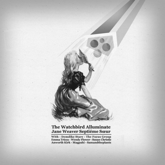 The Watchbird Alluminate-Jane Weaver Septieme Soeur-Magapahi-Finders Keeepers Bird Records-album cover art