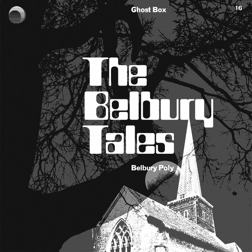 The Belbury Tales-Belbury Poly-Ghost Box Records-album cover art