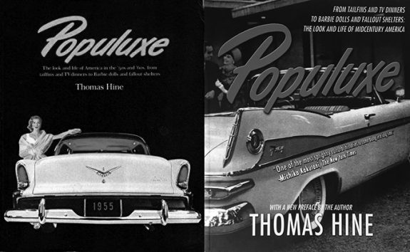 Populuxe-Thomas Hine book covers-original and new edition